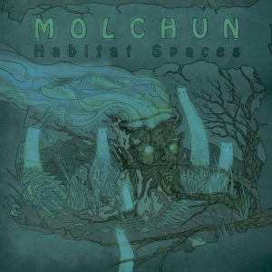 Molchun - Habitat Spaces EP